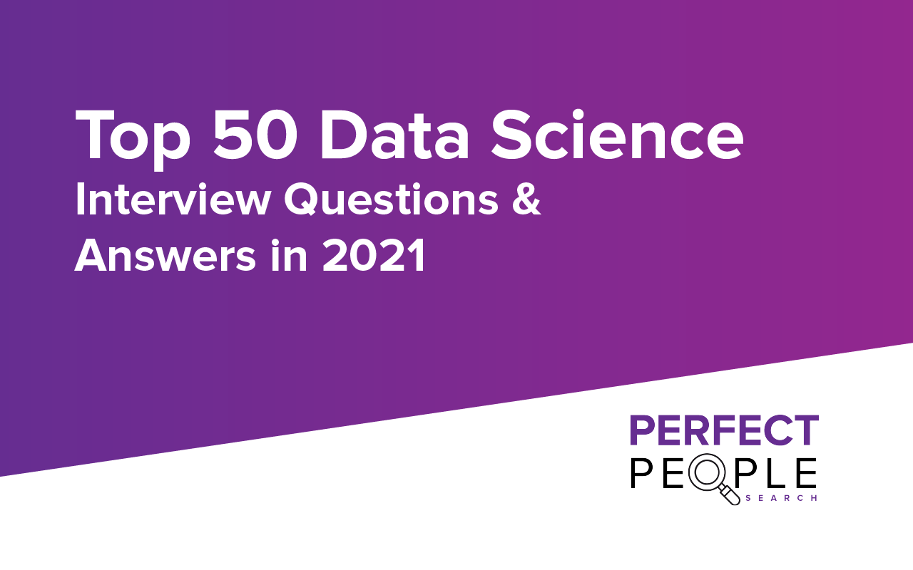 data science interview questions 2021
